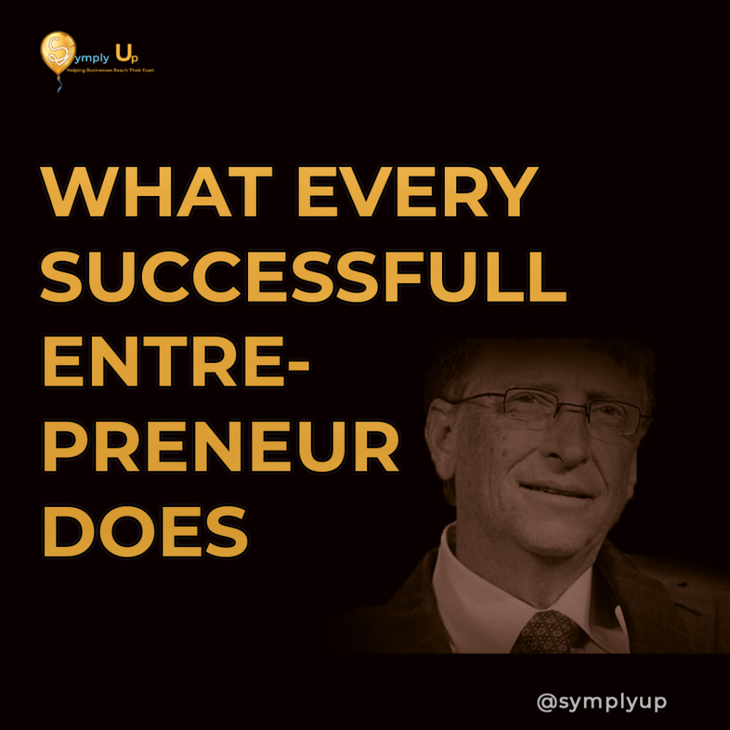 What every successful entrepreneur does