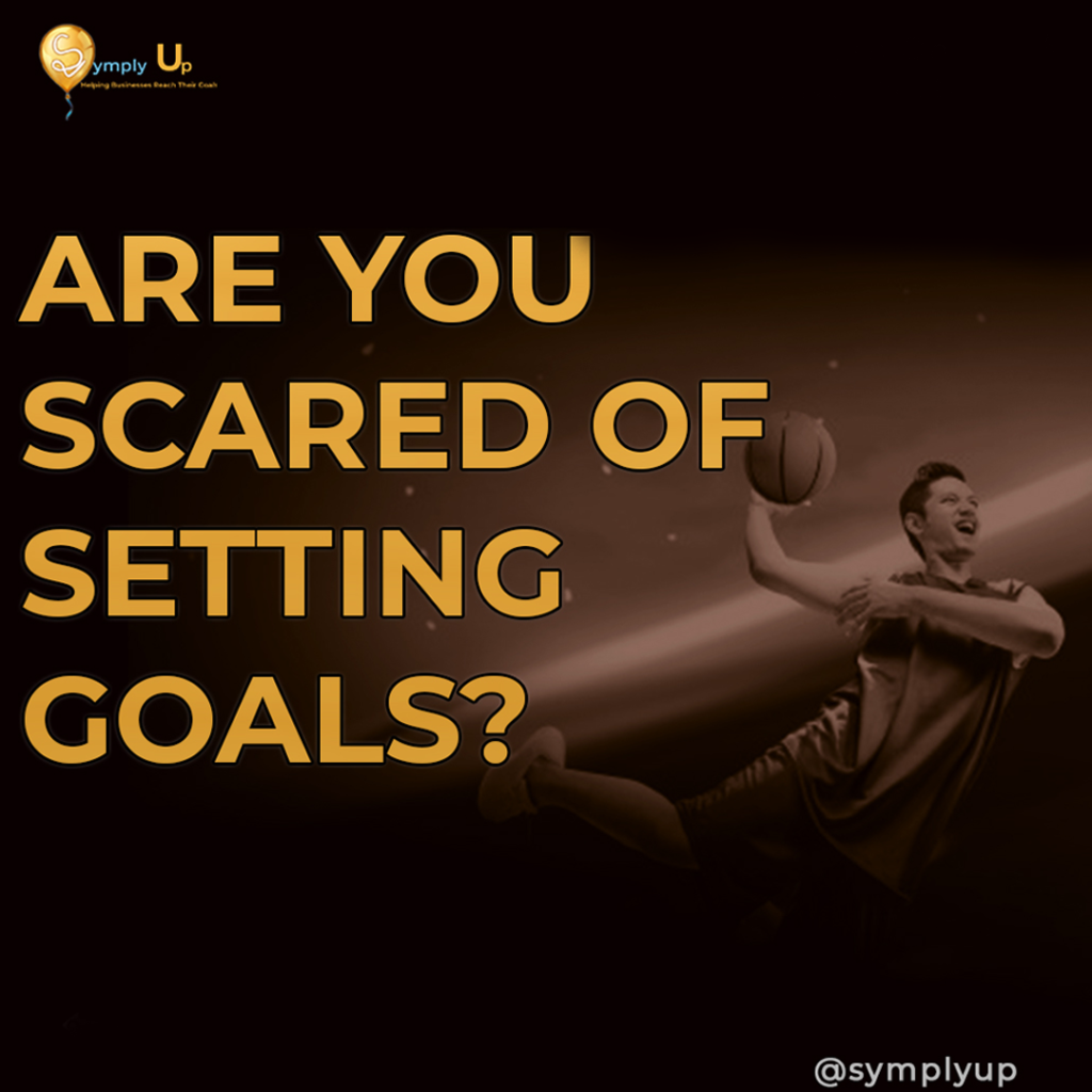 scared of setting goals